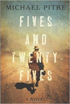 Novel Visits' The First 12 Books I Ever Reviewed - Fives and Twenty Fives by Michael Pitre