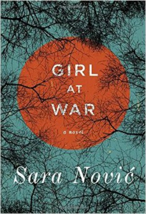 Novel Visits' The First 12 Books I Ever Reviewed - Girl at War by Sara Novic