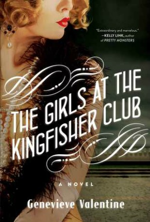 Novel Visits' The First 12 Books I Ever Reviewed - Girls at Kingfisher Club by Genevieve Valentine