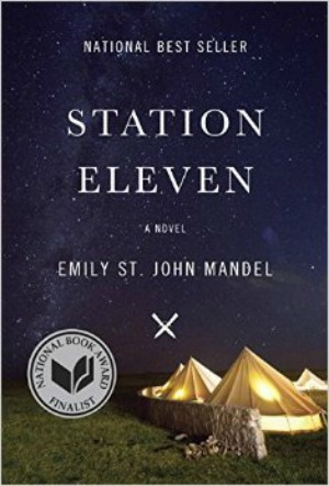 Novel Visits' The First 12 Books I Ever Reviewed - Station Eleven by Emily St. John Mandel