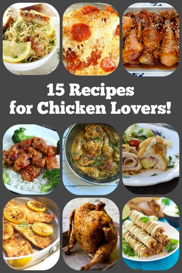 15 Recipes for Chicken Lovers