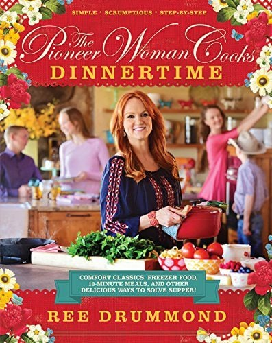 The Pioneer Woman Cooks: Dinnertime cookbook cover