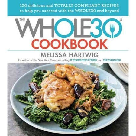 The Whole30 Cookbook by Melissa Hartwig