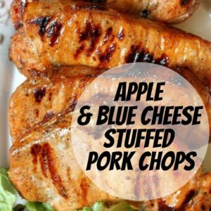 pinterest image for apple and blue cheese stuffed grilled pork chops
