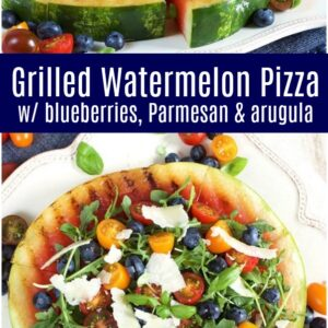 pinterest collage image for grilled watermelon pizza