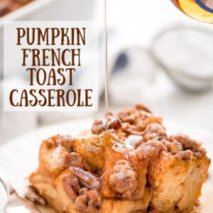 pinterest image for pumpkin french toast casserole