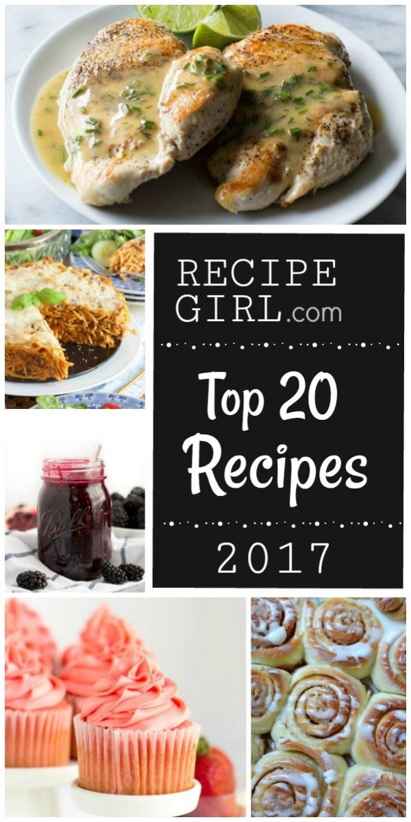 Top 20 Most Popular RecipeGirl Recipes 2017: the most visited recipes on RecipeGirl.com