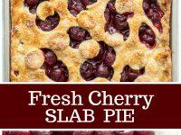 pinterest collage image for fresh cherry slab pie