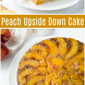 pinterest collage image for peach upside down cake