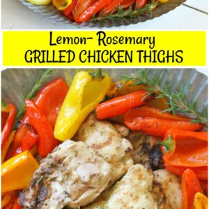 Pinterest collage image for lemon rosemary grilled chicken thighs