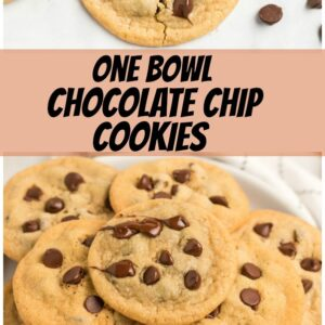 pinterest collage image for one bowl chocolate chip cookies