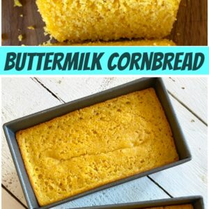 pinterest collage image for buttermilk cornbread