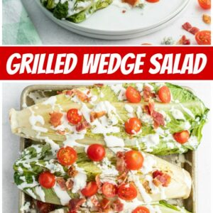 pinterest collage image for grilled wedge salad