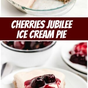 pinterest collage image for cherries jubilee ice cream pie