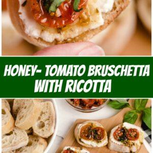 pinterest collage image for honey tomato bruschetta with ricotta