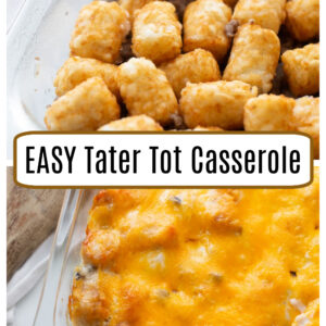 pinterest collage image for easy tater tot casserole