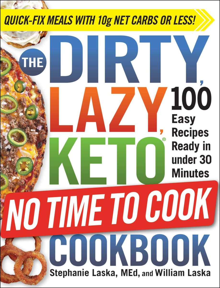 dirty lazy keto no time to cook cookbook cover