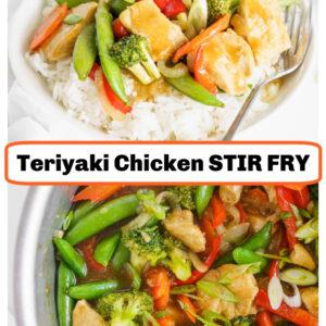 pinterest collage image for teriyaki chicken stir fry