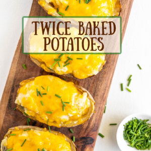 pinterest image for twice baked potatoes